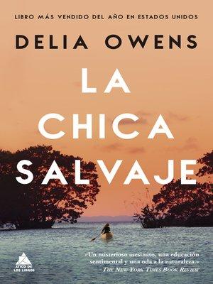 cover image of La chica salvaje
