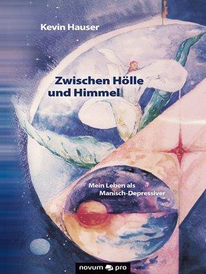 cover image of Zwischen Hölle und Himmel