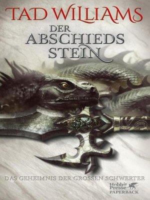 cover image of Das Geheimnis der Großen Schwerter / Der Abschiedsstein