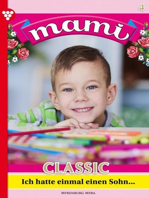 cover image of Mami Classic 4 – Familienroman