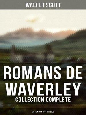 cover image of Romans de Waverley (Collection Complète--23 Romans Historiques)