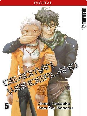 cover image of Deadman Wonderland 05