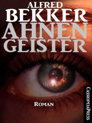 cover image of Alfred Bekker Roman