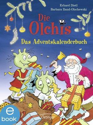 cover image of Die Olchis. Das Adventskalenderbuch