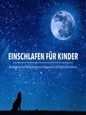 cover image of Einschlafen für Kinder