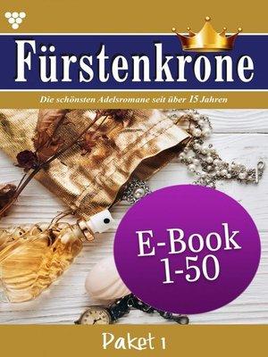 cover image of Fürstenkrone Paket 1 – Adelsroman