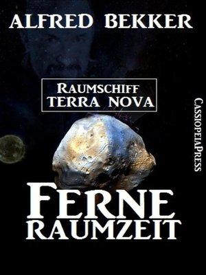 cover image of Alfred Bekker--Raumschiff Terra Nova