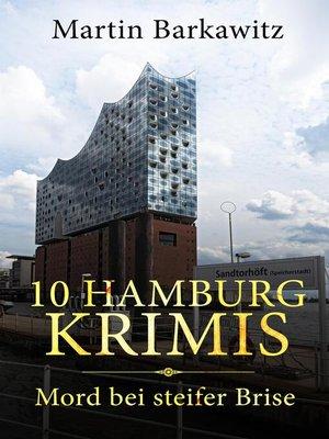 cover image of 10 Hamburg Krimis