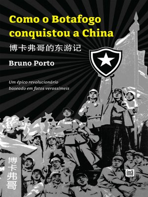 cover image of Como o Botafogo conquistou a China