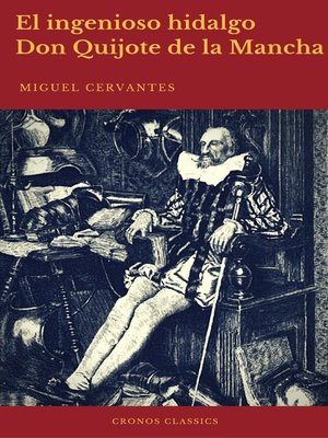 cover image of El ingenioso hidalgo Don Quijote de la Mancha (Cronos Classics)