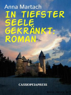 cover image of In tiefster Seele gekränkt