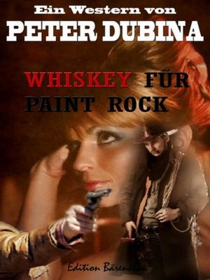 cover image of Whiskey für Paint Rock