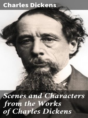 cover image of Scenes and Characters from the Works of Charles Dickens