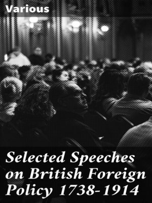 cover image of Selected Speeches on British Foreign Policy 1738-1914