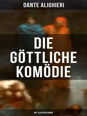 cover image of Die göttliche Komödie (Mit Illustrationen)