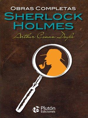cover image of Obras completas de Sherlock Holmes