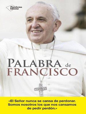 cover image of Palabra de Francisco