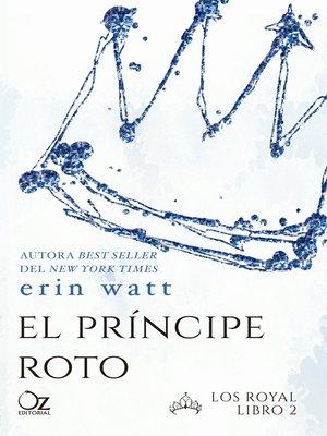 cover image of El príncipe roto
