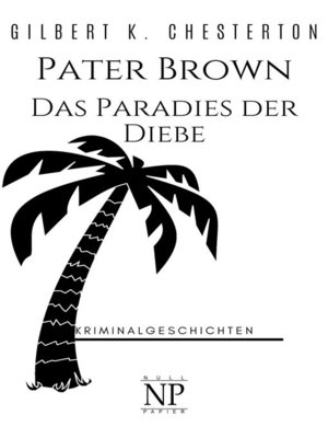 cover image of Pater Brown – Das Paradies der Diebe