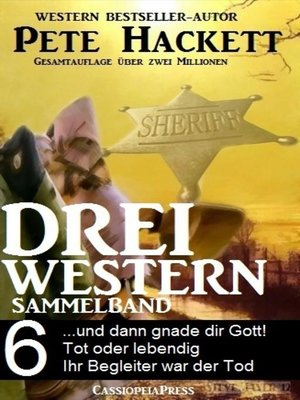 cover image of Pete Hackett--Drei Western, Sammelband 6