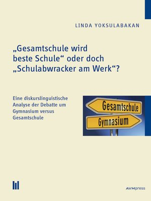 "cover image of ""Gesamtschule wird beste Schule"" oder doch ""Schulabwracker am Werk""?"