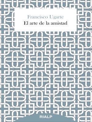 cover image of El arte de la amistad