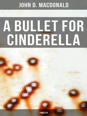 cover image of A Bullet for Cinderella (Thriller)