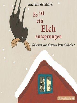 cover image of Es ist ein Elch entsprungen