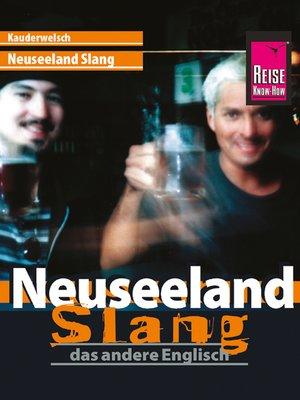 cover image of Reise Know-How Kauderwelsch Neuseeland Slang--das andere Englisch