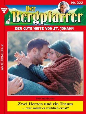 cover image of Der Bergpfarrer 222 – Heimatroman