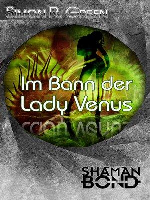 cover image of Im Bann der Lady Venus