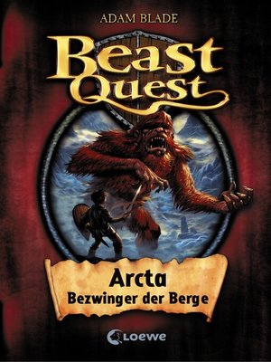 cover image of Beast Quest 3--Arcta, Bezwinger der Berge