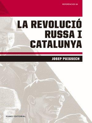 cover image of La Revolució Russa i Catalunya