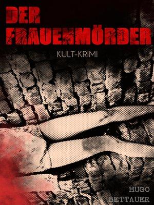 cover image of Der Frauenmörder (Kult-Krimi)