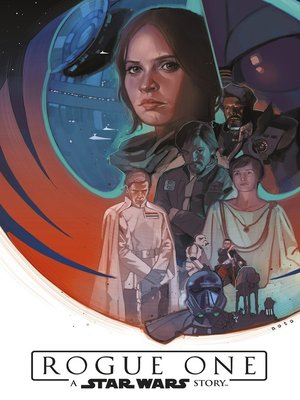 cover image of Star Wars--Rogue One--A Star Wars Story