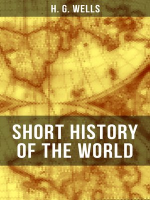cover image of H. G. Wells' Short History of the World