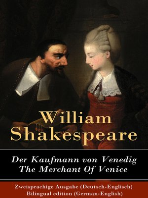 cover image of Der Kaufmann von Venedig / the Merchant of Venice--Zweisprachige Ausgabe (Deutsch-Englisch) / Bilingual edition (German-English)