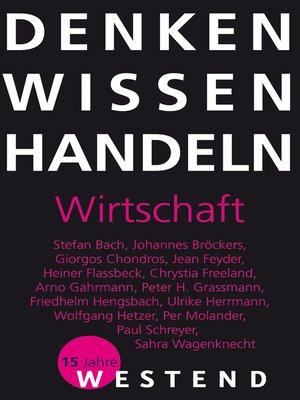 cover image of Denken Wissen Handeln Wirtschaft