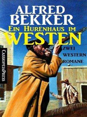 cover image of Ein Hurenhaus im Westen