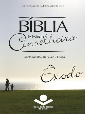 cover image of Bíblia de Estudo Conselheira--Êxodo