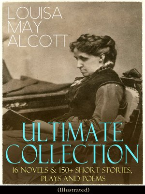 cover image of LOUISA MAY ALCOTT Ultimate Collection