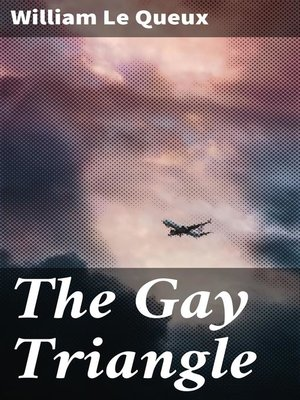 cover image of The Gay Triangle