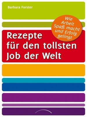 cover image of Rezepte für den tollsten Job der Welt