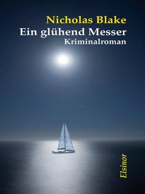 cover image of Ein glühend Messer