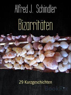 cover image of Bizarritäten
