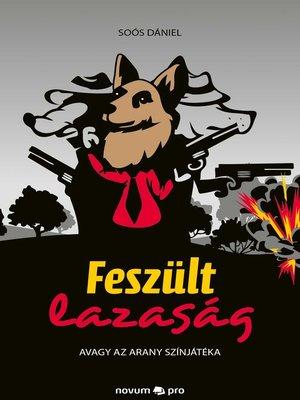 cover image of Feszült lazaság
