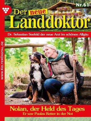 cover image of Der neue Landdoktor 61 – Arztroman