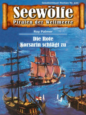 cover image of Seewölfe--Piraten der Weltmeere 420