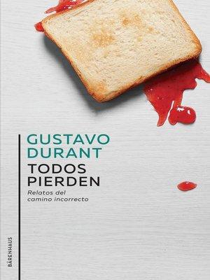 cover image of Todos pierden