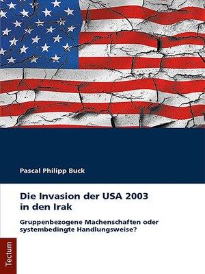 cover image of Die Invasion der USA 2003 in den Irak